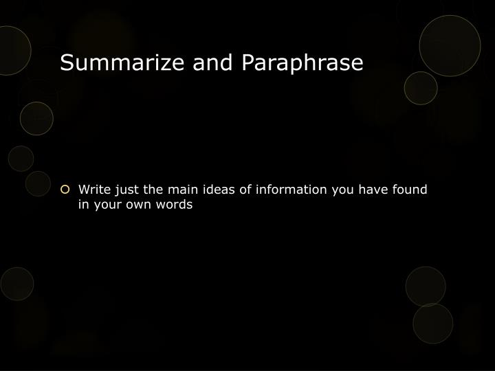 Summarize and Paraphrase