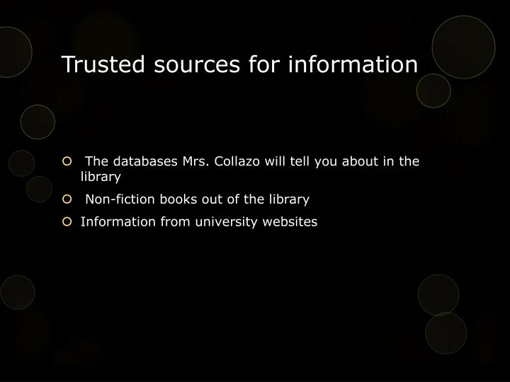 Trusted sources for information