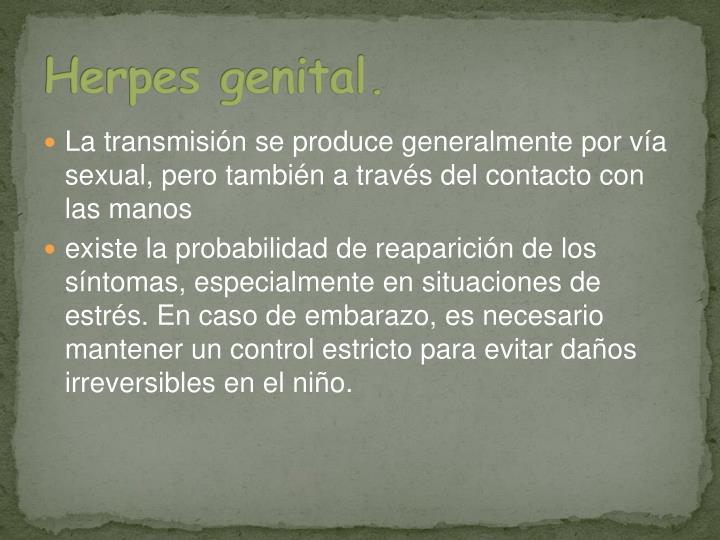 Herpes genital.