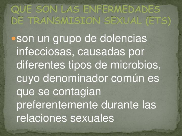 QUE SON LAS ENFERMEDADES DE TRANSMISION SEXUAL (ETS)