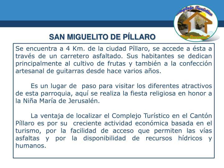 SAN MIGUELITO DE PÍLLARO