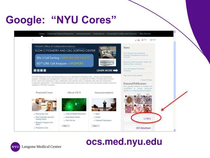 "Google:  ""NYU Cores"""
