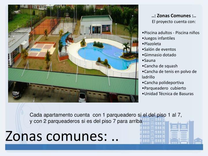..: Zonas Comunes :..