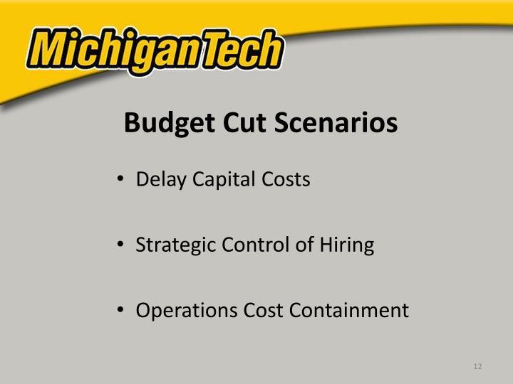 Budget Cut Scenarios