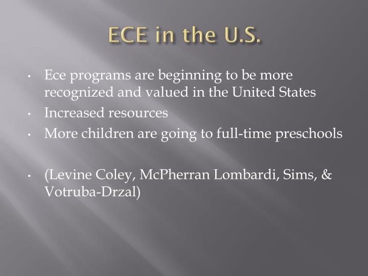 ECE in the U.S.
