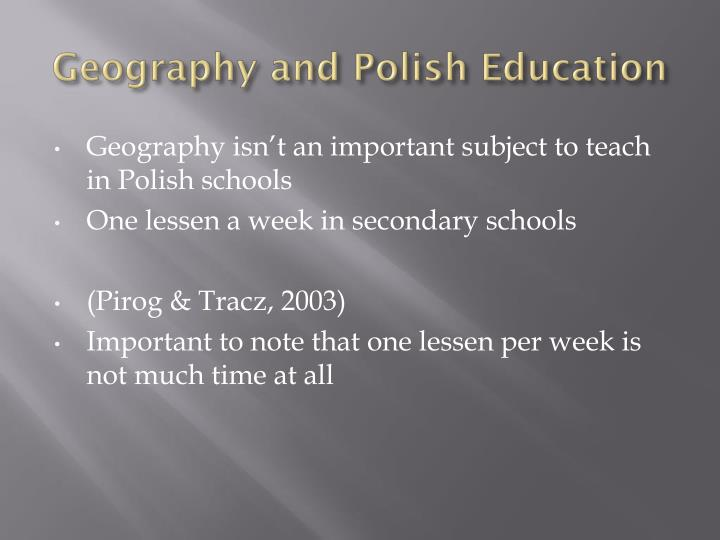Geography and Polish Education