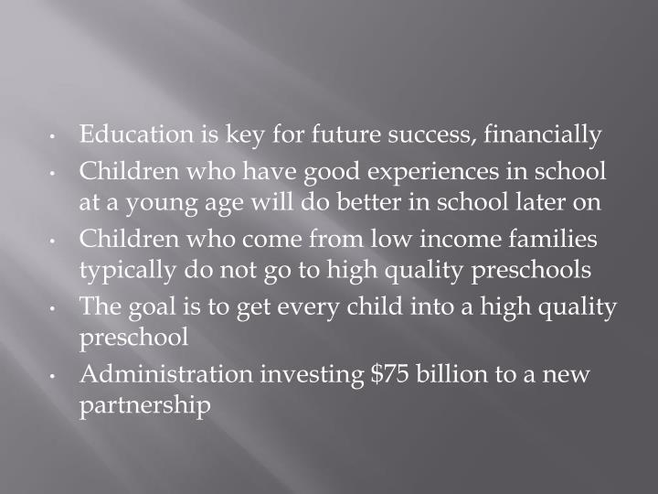 Education is key for future success, financially