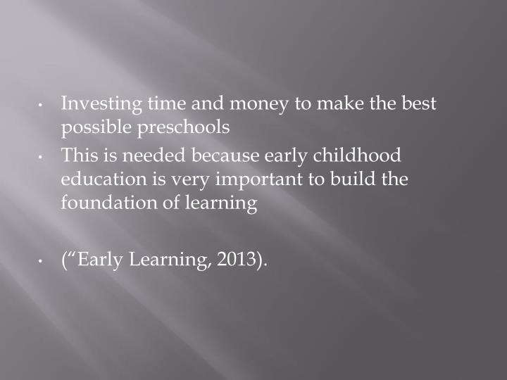 Investing time and money to make the best possible preschools