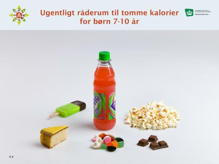 Ugentligt råderum til tomme kalorier for børn 7-10 år
