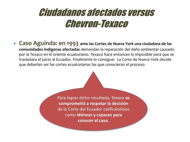 Ciudadanos afectados versus