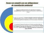 texaco no cumpli con sus obligaciones de remediaci n ambiental