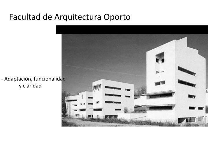 Facultad de Arquitectura Oporto
