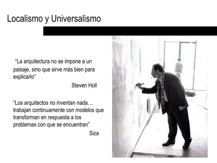 Localismo y Universalismo
