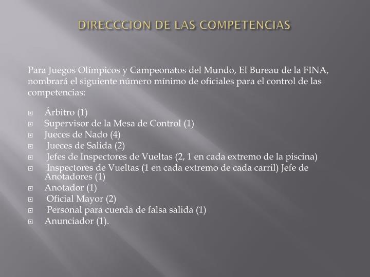 DIRECCCION DE LAS COMPETENCIAS