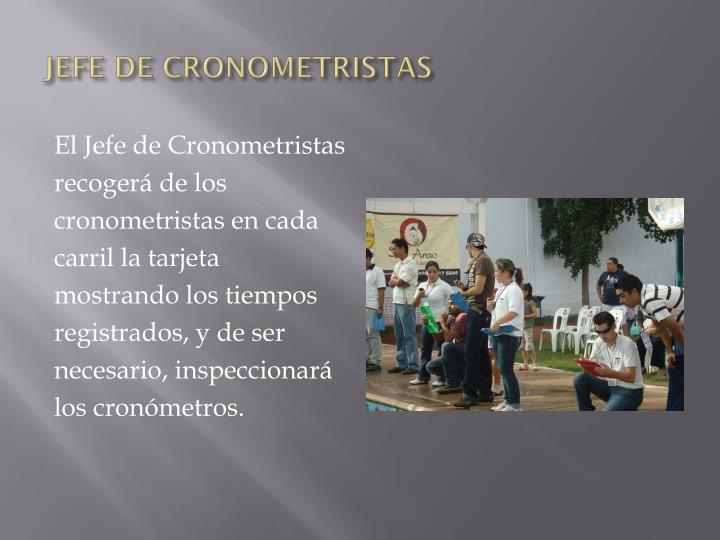 JEFE DE CRONOMETRISTAS