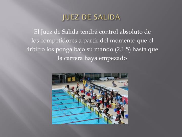 JUEZ DE SALIDA