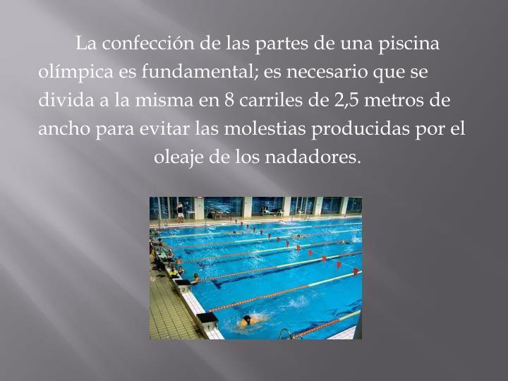 La confección de las partes de una piscina