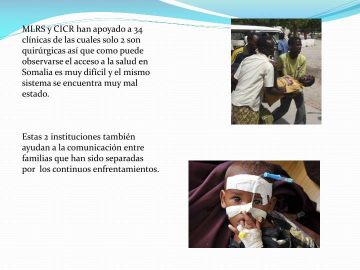 MLRS y CICR han apoyado a 34 clínicas de las cuales solo 2 son