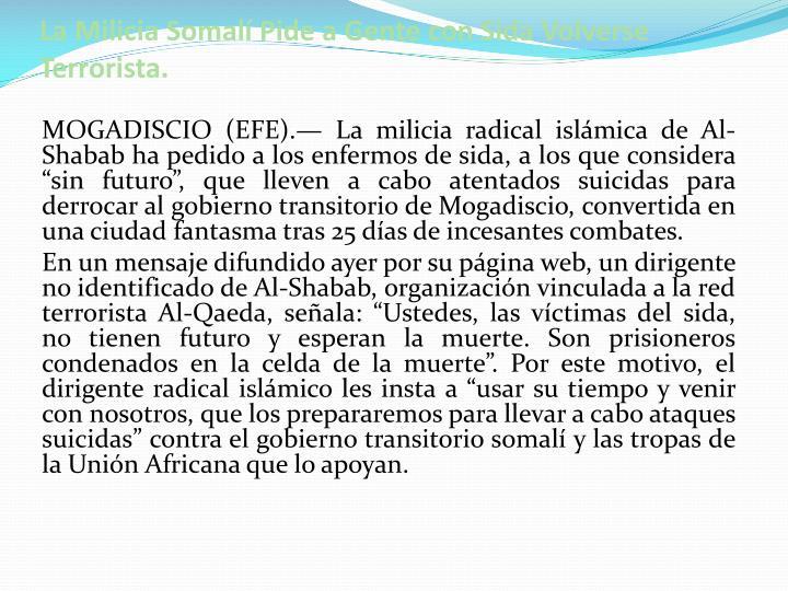 La Milicia Somalí Pide a Gente con Sida Volverse Terrorista.