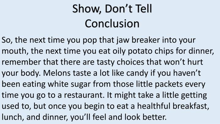 Show, Don't