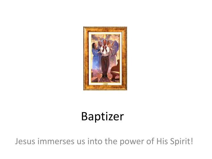 Baptizer