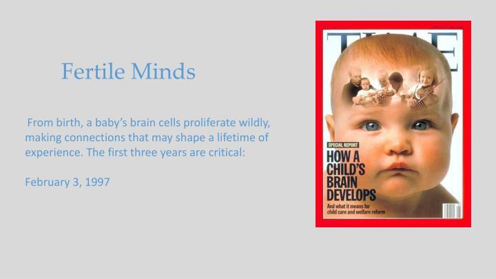 Fertile Minds