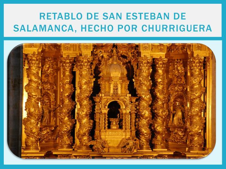 Retablo de San Esteban de Salamanca, hecho por