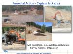 remedial action captain jack area1