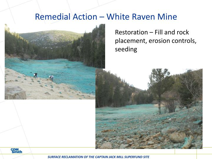 Remedial Action – White Raven Mine