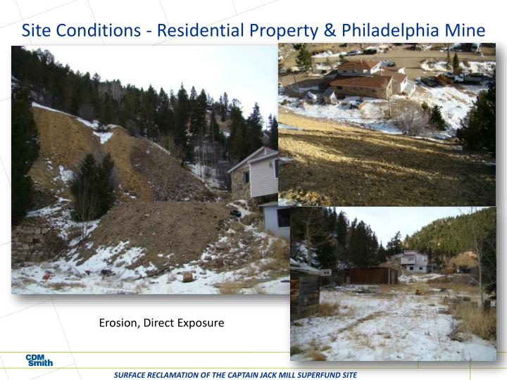 Site Conditions - Residential Property & Philadelphia Mine