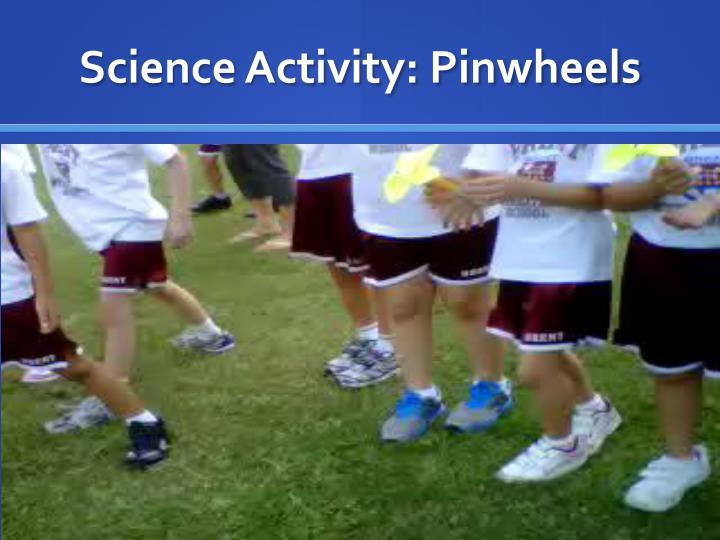 Science Activity: Pinwheels