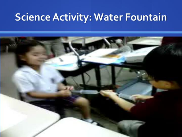 Science activity water fountain