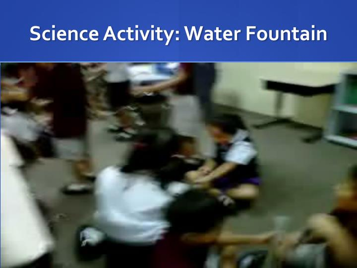 Science Activity: Water Fountain