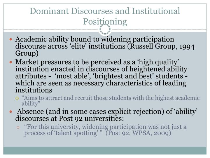 Dominant Discourses and Institutional Positioning