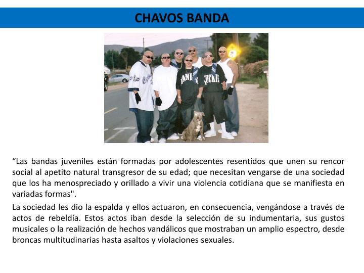 Chavos banda