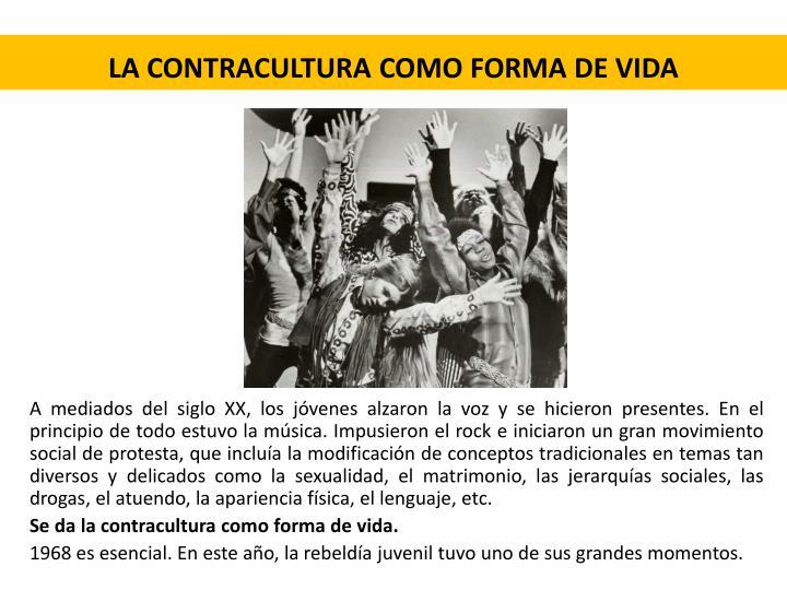 La contracultura como forma de vida
