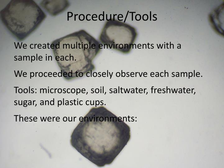 Procedure/Tools