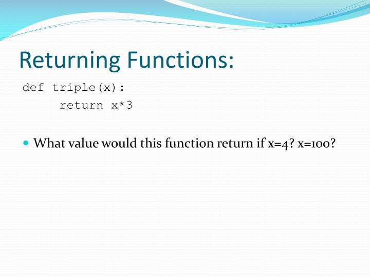 Returning Functions: