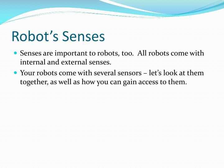 Robot's Senses