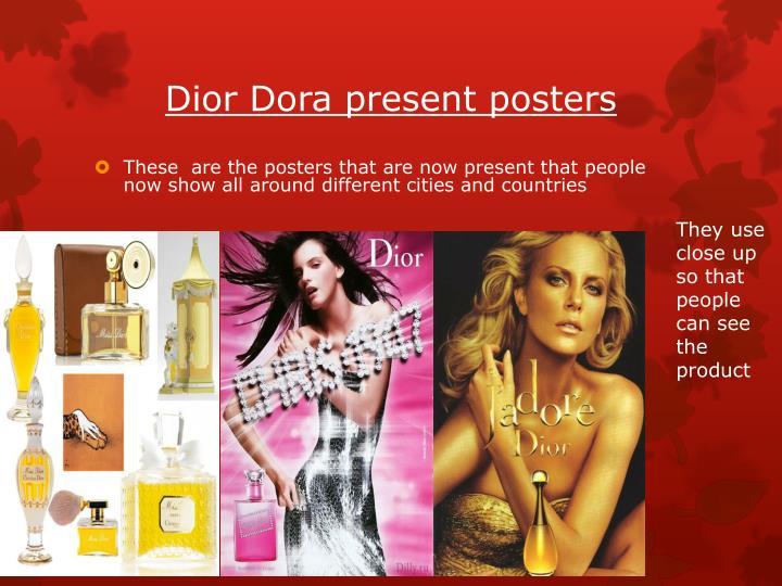 Dior Dora present posters