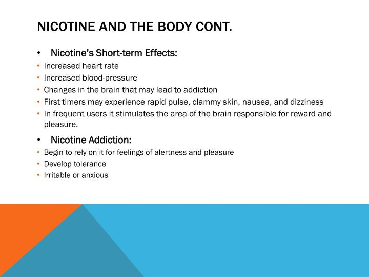 Nicotine and the Body Cont.