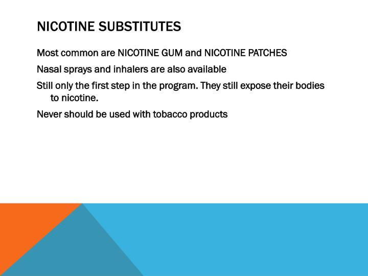 Nicotine Substitutes