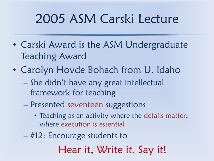 2005 ASM Carski Lecture