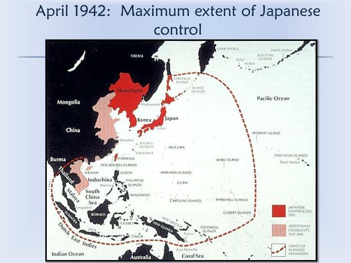 April 1942:  Maximum extent of Japanese control