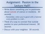 assignment passion in the lecture hall