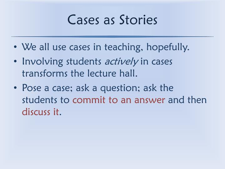 Cases as Stories
