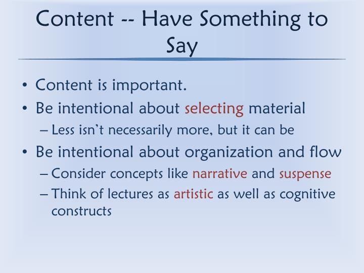 Content -- Have Something to Say