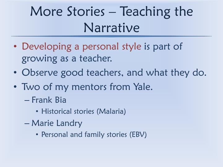 More Stories – Teaching the Narrative