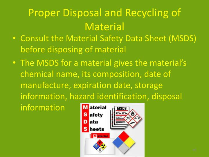 Proper Disposal and Recycling of Material