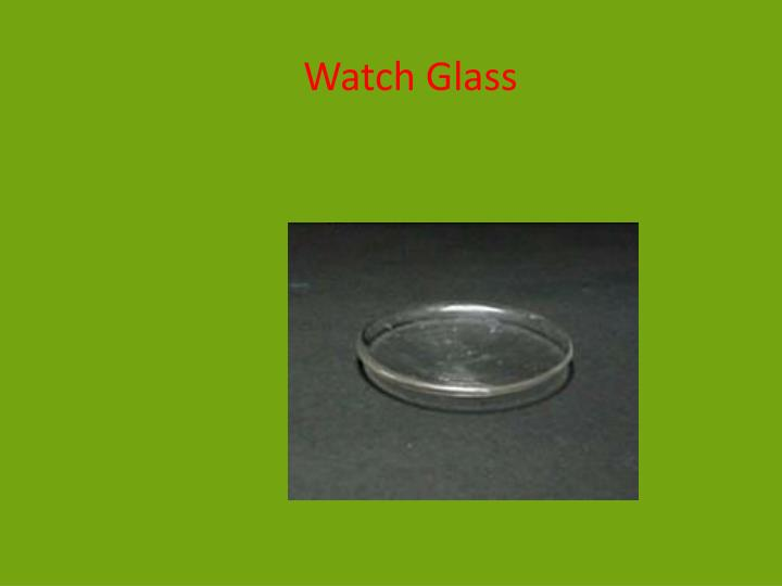 Watch Glass